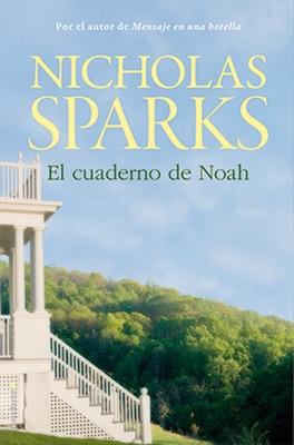 El cuaderno de Noah - Nicholas Sparks pdf download