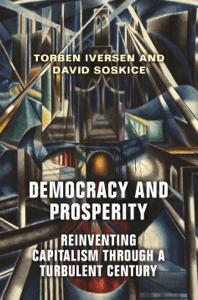 Democracy and Prosperity - Torben Iversen & David Soskice pdf download