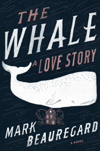 The Whale: A Love Story - Mark Beauregard pdf download