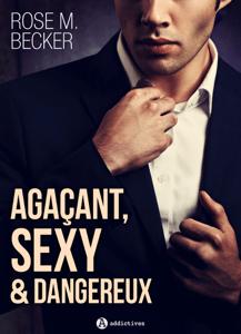 Agaçant, sexy et dangereux - Rose M. Becker pdf download
