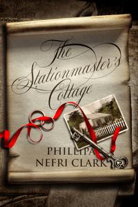 The Stationmaster's Cottage - Phillipa Nefri Clark pdf download