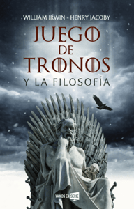 Juego de tronos y la filosofía - William Irwin & Henry Jacoby pdf download