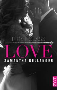 First Class Love - Samantha Bellanger pdf download