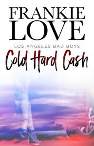 Cold Hard Cash - Frankie Love pdf download