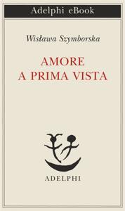 Amore a prima vista - Wisława Szymborska pdf download