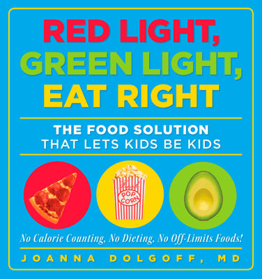 Red Light, Green Light, Eat Right - Joanna Dolgoff pdf download