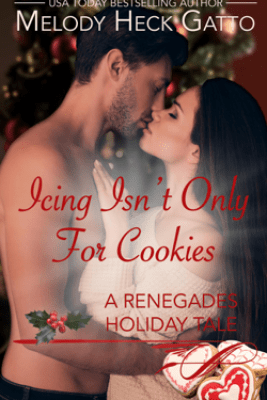Icing Isn't Only for Cookies - Melody Heck Gatto