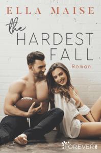 The Hardest Fall - Ella Maise & Nina Bader pdf download