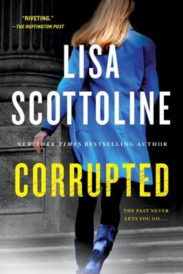 Corrupted - Lisa Scottoline pdf download