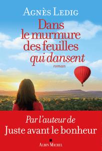 Dans le murmure des feuilles qui dansent - Agnès Ledig pdf download