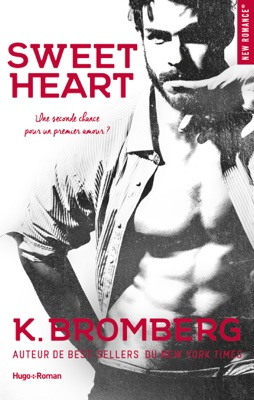 Sweet heart -Extrait offert- - K. Bromberg pdf download