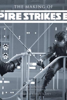 The Making of The Empire Strikes Back (Enhanced Edition) - J.W. Rinzler & Ridley Scott
