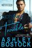 Ashley Bostock - Nothing But Trouble  artwork
