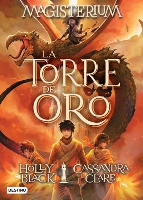 Magisterium. La torre de oro - Cassandra Clare & Holly Black pdf download