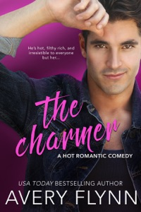 The Charmer (A Hot Romantic Comedy) - Avery Flynn pdf download