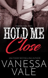 Hold Me Close - Vanessa Vale pdf download