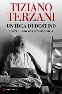 Un'idea di destino - Tiziano Terzani pdf download