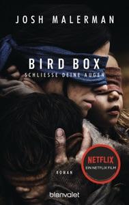 Bird Box - Schließe deine Augen - Josh Malerman pdf download