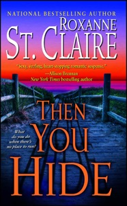 Then You Hide - Roxanne St. Claire pdf download