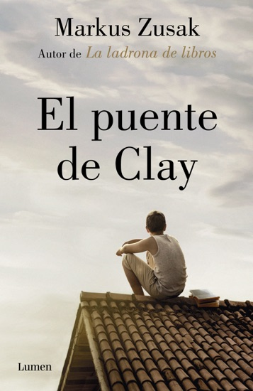 El puente de Clay by Markus Zusak pdf download