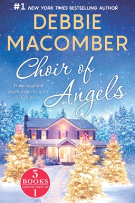 Choir of Angels - Debbie Macomber