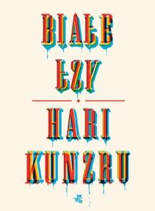 Białe łzy - Hari Kunzru pdf download