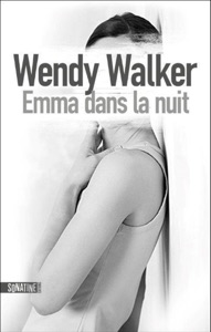 Emma dans la nuit - Wendy Walker pdf download