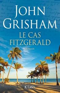 Le cas Fitzgerald - John Grisham pdf download