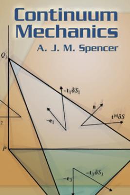 Continuum Mechanics - A. J. M. Spencer