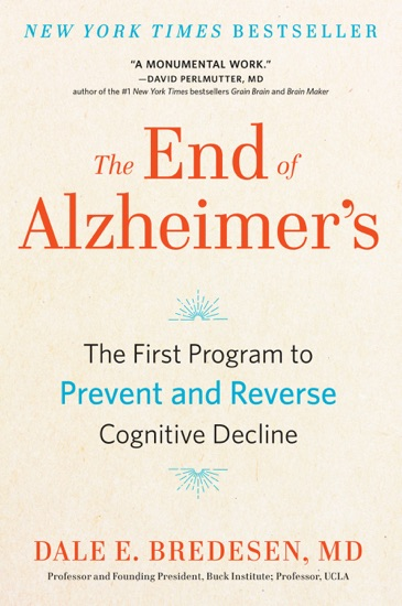 The End of Alzheimer's by Dale Bredesen pdf download