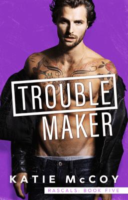Troublemaker - Katie McCoy pdf download