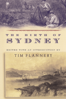 The Birth of Sydney - Tim Flannery