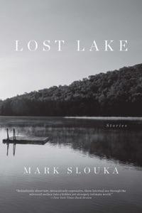 Lost Lake: Stories - Mark Slouka pdf download