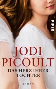 Das Herz ihrer Tochter - Jodi Picoult pdf download