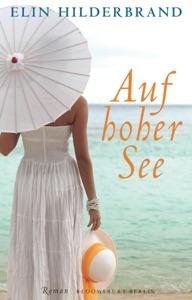 Auf hoher See - Elin Hilderbrand pdf download