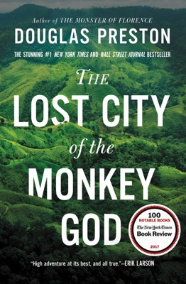 The Lost City of the Monkey God - Douglas Preston pdf download
