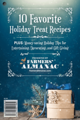 10  Favorite Holiday Treat Recipes From the Farmers'  Almanac - Peter Geiger