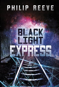 Black Light Express - Philip Reeve pdf download