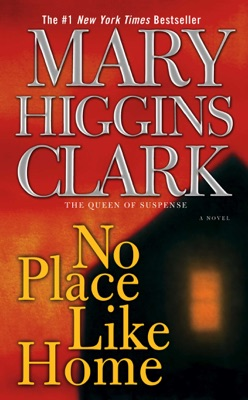 No Place Like Home - Mary Higgins Clark pdf download