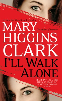 I'll Walk Alone - Mary Higgins Clark pdf download