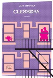 Clessidra - Dani Shapiro pdf download