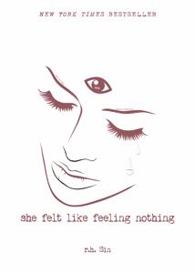 She Felt Like Feeling Nothing - r.h. Sin pdf download