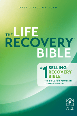 NLT Life Recovery Bible, Second Edition - Stephen Arterburn