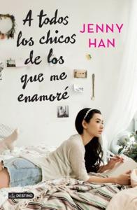 A todos los chicos de los que me enamoré - Jenny Han pdf download