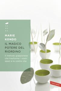 Il magico potere del riordino - Marie Kondo pdf download