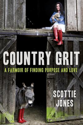 Country Grit - Scottie Jones