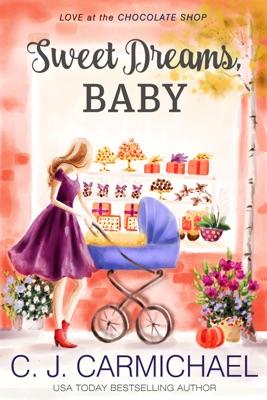 Sweet Dreams Baby - C.J. Carmichael pdf download