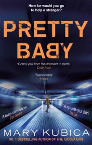 Pretty Baby - Mary Kubica pdf download