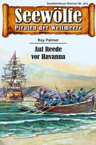 Seewölfe - Piraten der Weltmeere 473 - Roy Palmer pdf download