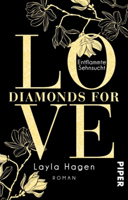 Diamonds For Love – Entflammte Sehnsucht - Layla Hagen pdf download